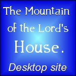 The Mountain of The Lord's House